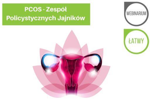 PCOS, zespól policystycznych jajników, zaburzenia hormonalne, menstruacja, brak miesiączki, bolesne miesiączki,